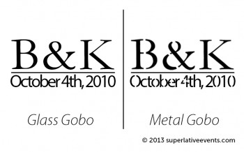 steel gobo example vs glass gobo example